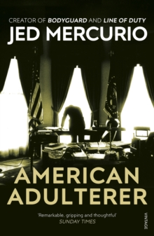 American Adulterer : From the creator of Line of Duty, Paperback Book