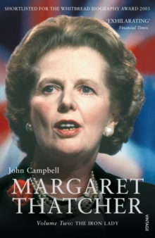 Margaret Thatcher Volume Two : The Iron Lady, Paperback Book