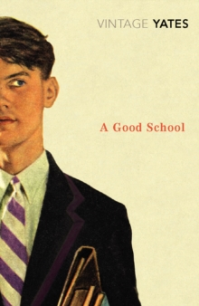 A Good School, Paperback Book