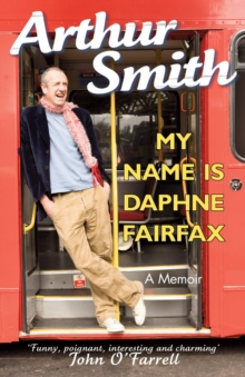 My Name is Daphne Fairfax : A Memoir, Paperback / softback Book