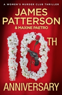 10th Anniversary : An investigation too close to home (Women's Murder Club 10)