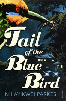 Tail of the Blue Bird, Paperback / softback Book