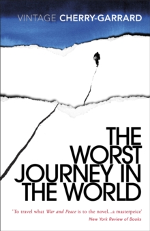 The Worst Journey In The World, Paperback Book