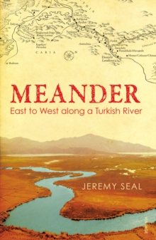 Meander : East to West along a Turkish River