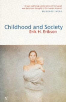 Childhood and Society, Paperback Book