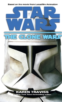 Star Wars : The Clone Wars, Paperback Book