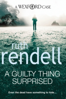 A Guilty Thing Surprised : (A Wexford Case), Paperback Book