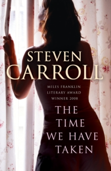 The Time We Have Taken, Paperback Book