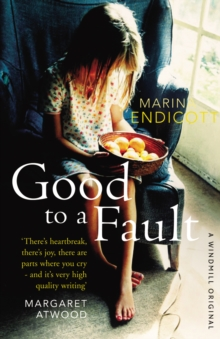 Good to a Fault, Paperback Book
