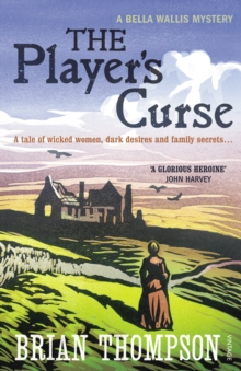 The Player's Curse : A Bella Wallis Mystery, Paperback Book