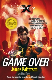 Daniel X: Game Over : (Daniel X 4), Paperback Book