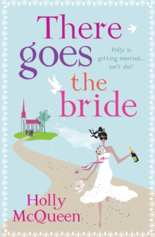 There Goes the Bride, Paperback Book