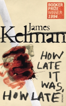How Late It Was How Late, Paperback Book