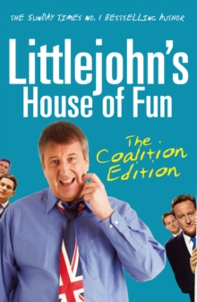 Littlejohn's House of Fun : Thirteen Years of (Labour) Madness, Paperback Book