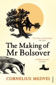 The Making of Mr Bolsover, Paperback Book