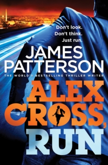Alex Cross, Run : (Alex Cross 20), Paperback Book