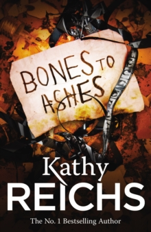 Bones to Ashes : (Temperance Brennan 10), Paperback Book
