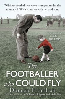The Footballer Who Could Fly, Paperback Book