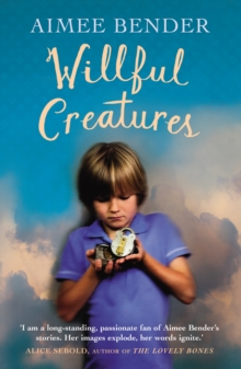 Willful Creatures, Paperback Book