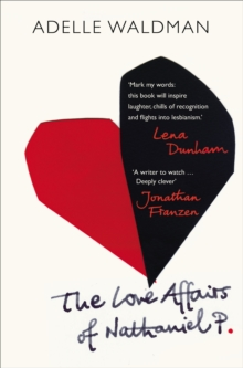 The Love Affairs of Nathaniel P., Paperback Book