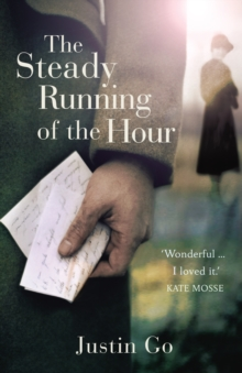 The Steady Running of the Hour, Paperback Book