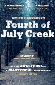 Fourth of July Creek, Paperback Book
