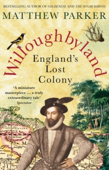 Willoughbyland : England's Lost Colony, Paperback Book