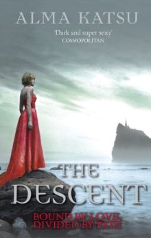 The Descent : (Book 3 of The Immortal Trilogy), Paperback / softback Book