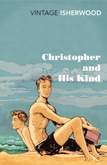Christopher and His Kind, Paperback / softback Book