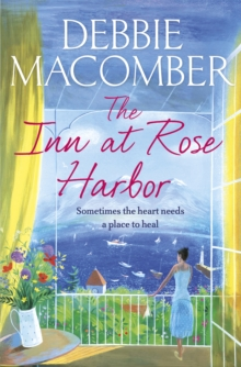 The Inn at Rose Harbor : A Rose Harbor Novel, Paperback Book