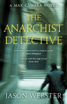 The Anarchist Detective : (Max Camara 3), Paperback Book