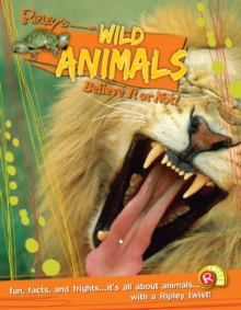 Wild Animals (Ripley's Believe it or Not!), Paperback Book