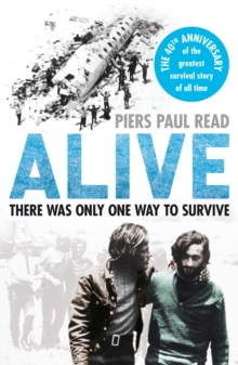 Alive : The True Story of the Andes Survivors, Paperback Book