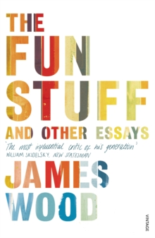 The Fun Stuff and Other Essays, Paperback Book