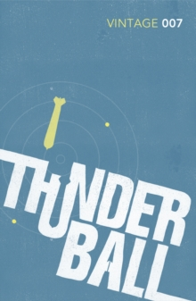 Thunderball : James Bond 007, Paperback Book