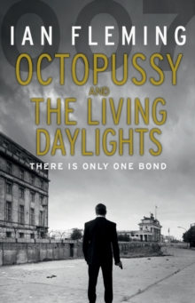 Octopussy & The Living Daylights : James Bond 007, Paperback Book
