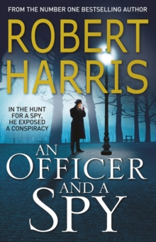 An Officer and a Spy : The gripping Richard and Judy Book Club favourite