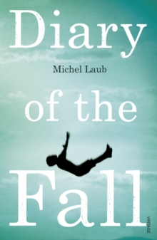 Diary of the Fall, Paperback Book
