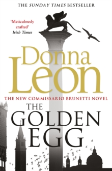 The Golden Egg : (Brunetti 22), Paperback Book
