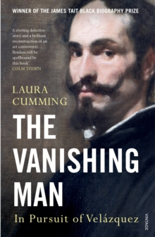 The Vanishing Man : In Pursuit of Velazquez