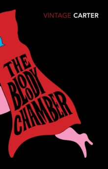 The Bloody Chamber And Other Stories, Paperback / softback Book
