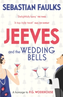 Jeeves and the Wedding Bells, Paperback Book