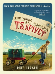The Young and Prodigious TS Spivet, Paperback Book