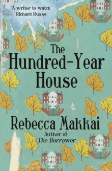 The Hundred-Year House, Paperback / softback Book