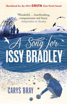 A Song for Issy Bradley : The moving, beautiful Richard and Judy Book Club pick, Paperback Book