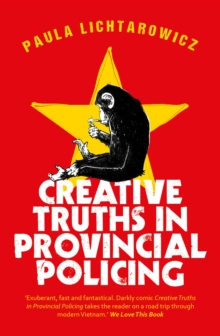 Creative Truths in Provincial Policing, Paperback Book