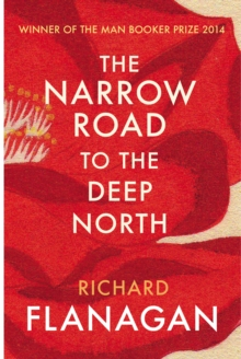 The Narrow Road to the Deep North, Paperback Book