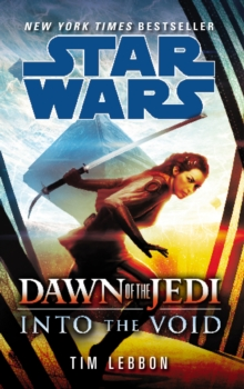 Star Wars: Dawn of the Jedi: Into the Void, Paperback / softback Book