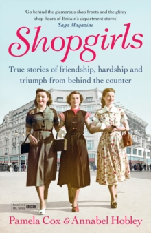 Shopgirls : True Stories of Friendship, Hardship and Triumph From Behind the Counter, Paperback Book