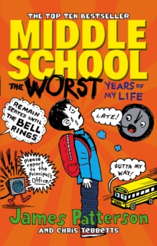 Middle School: The Worst Years of My Life : (Middle School 1), Paperback Book